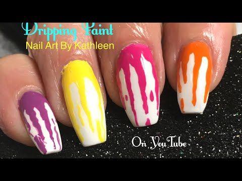 Easy Nail Art Dripping Paint Diy Nail Art Design Youtube Nail
