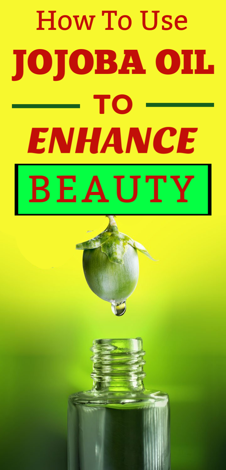 How to Use Jojoba Oil to Enhance Beauty Jojoba oil uses