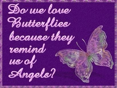 butterflies as angels from heaven   Do we love butterflies because they remind us of angels. As we ...
