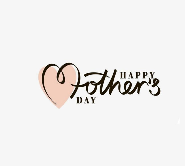 Mother S Day Art Text Mother S Day Warm Maternal Love Png And Vector With Transparent Background For Free Download Happy Mother Day Quotes Happy Mothers Day Friend Happy Mothers Day Letter