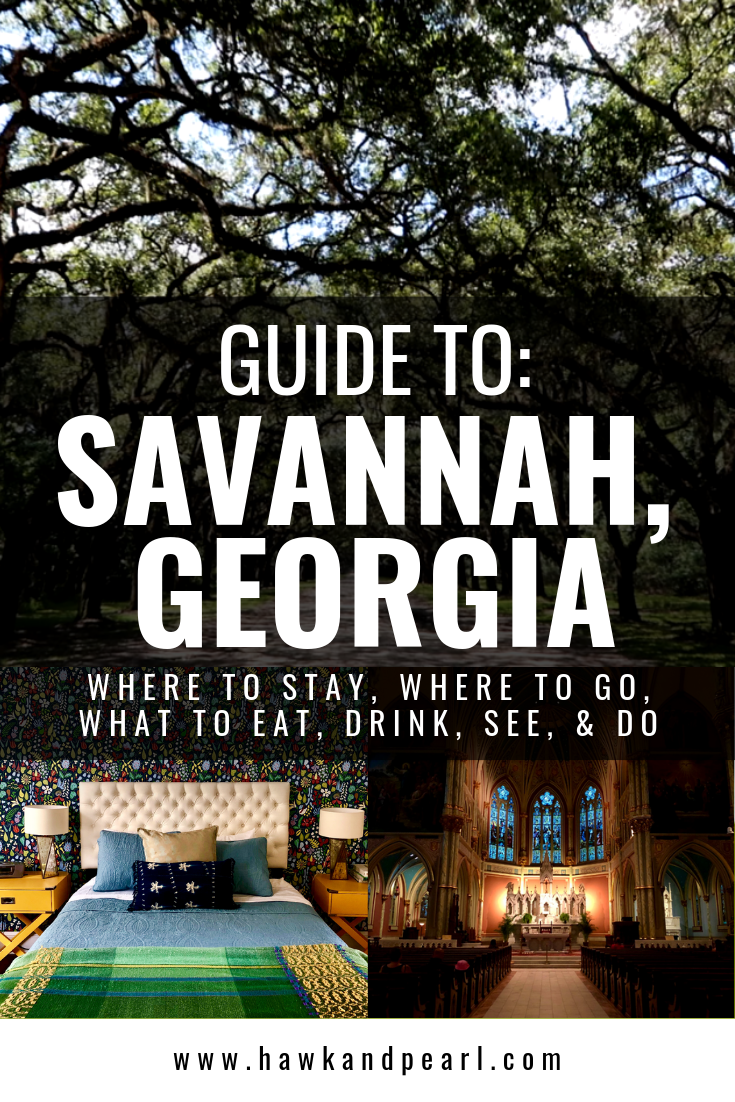 Guide To Savannah Georgia Where To Stay Where To Go What To Eat Drink See And Do Georgia Travel Guide Georgia Travel Georgia Vacation