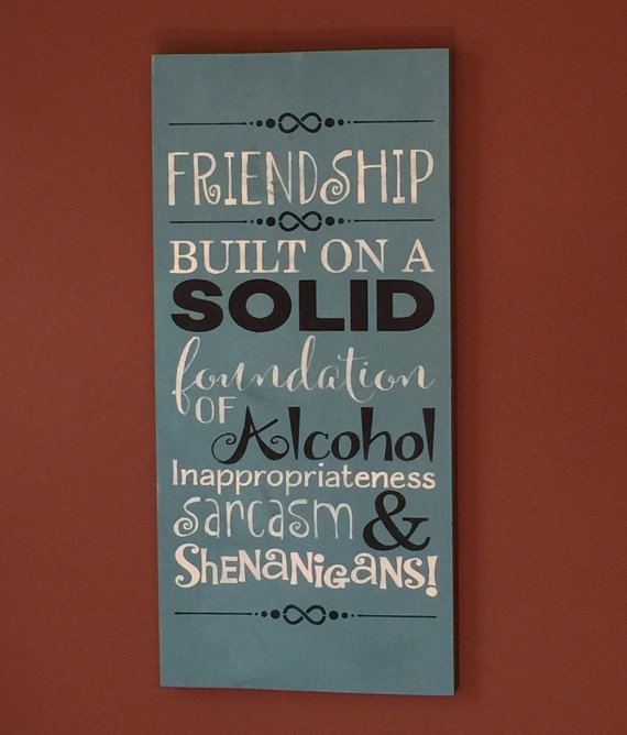 84054bbf6 Friend - Friend wooden sign - Friendship - Alchol - Funny sayings - Wood  signs - Hand painted - Home and living- Home decore