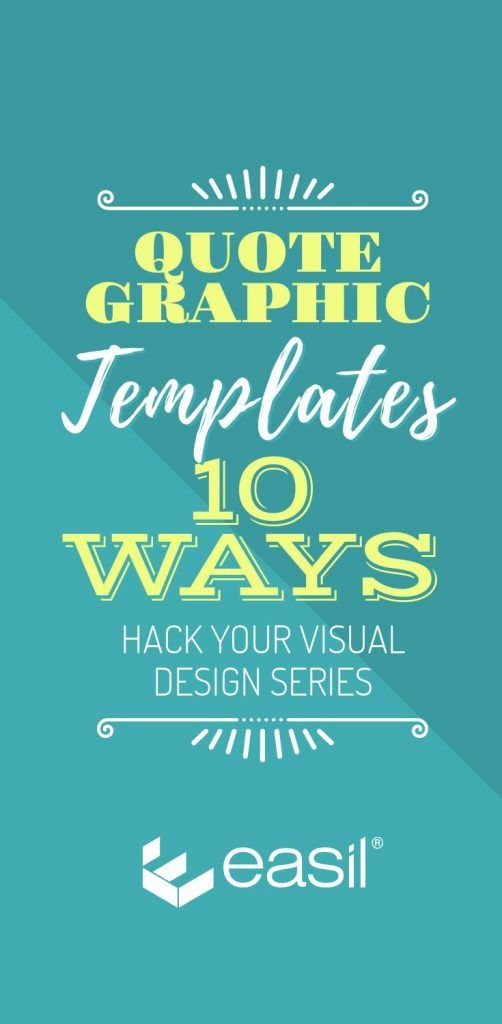 Quote Graphic Templates 10 Ways - Hack Your Visual Design Series