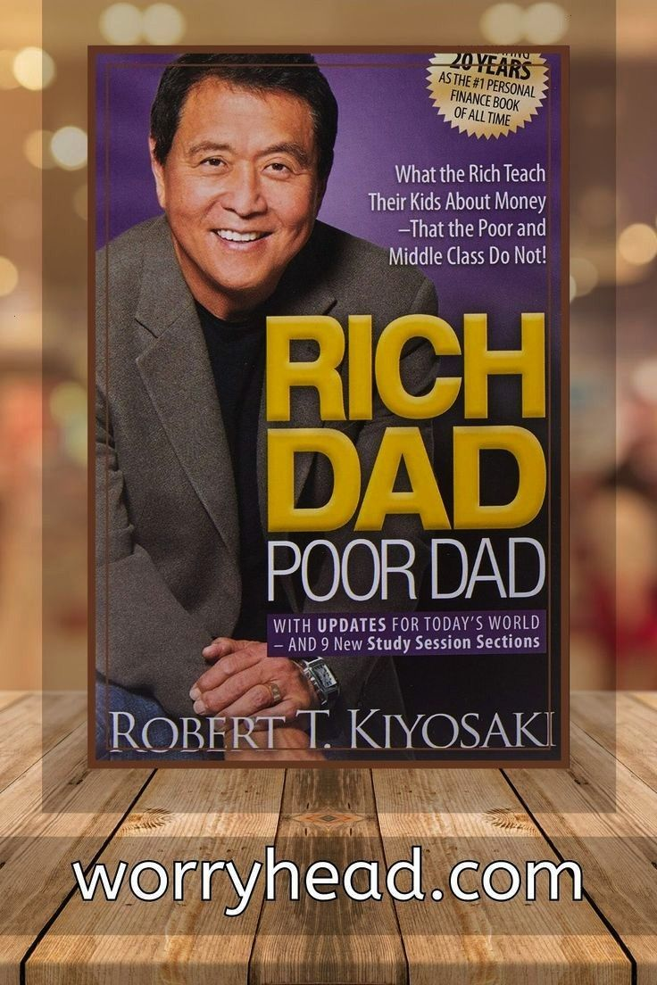 Robert Dad Dad has become the Personal book of all time Rich Dad Poor Dad is Roberts story of growing up with two dads  his real father and the father of his best friend...