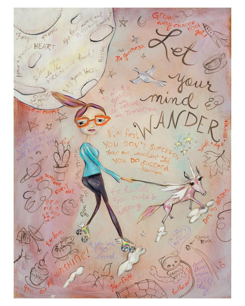 Insprational Quotes, Girl with Glasses, Unicorn, Full Moon, Roller Skates Let Your Mind Wander Pop Surrealism Print by Heather Renaux