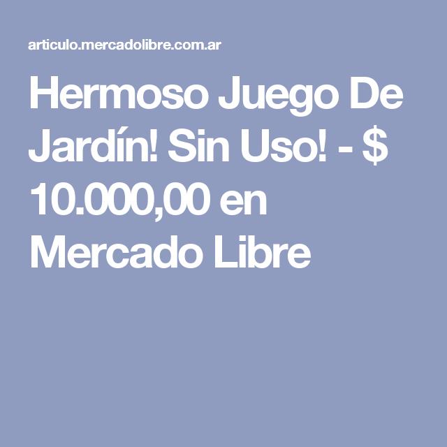 Hermoso Juego De Jardín! Sin Uso! - $ 10.000,00 en Mercado Libre ...