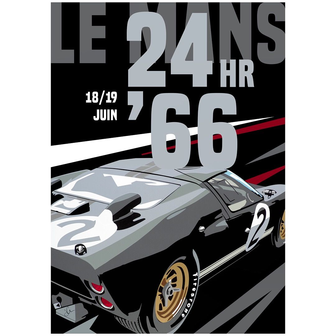 1966 Le Mans Poster Design Featuring The Ford Gt40 Available Via Joel Clark Artist Store On Thegpbox Com Automotive Illustration Ford Gt40 Le Mans