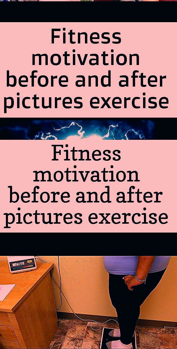 Fitness motivation before and after pictures exercise 53 ideas 1 4 #exercise #Fitness #ideas #Motiva...