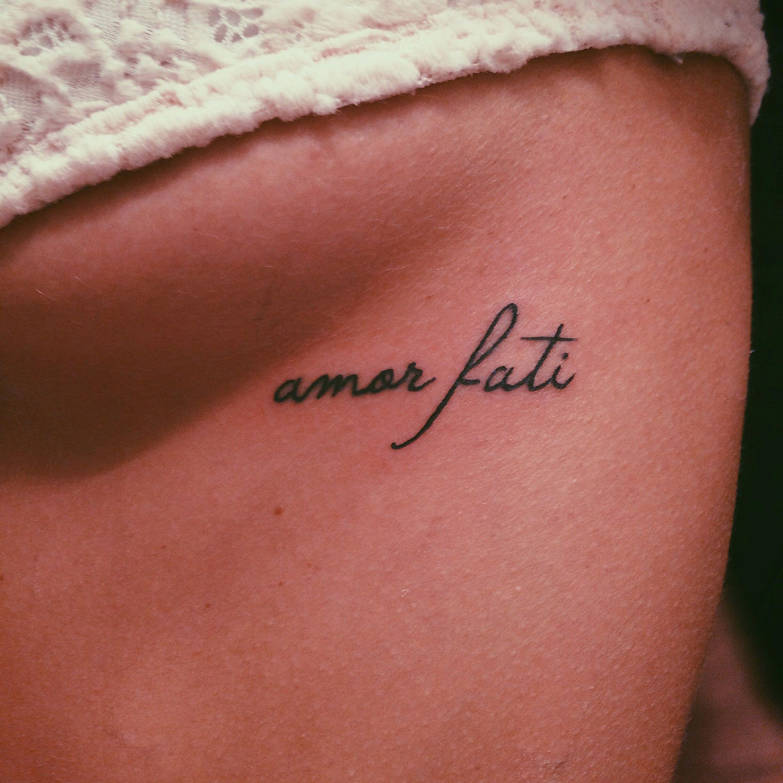 My tattoo Amor Fati Love of one's fate msmaeganmcgee