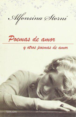 Poemas De Amor Y Otros Poemas De Amor Alfonsina Storni