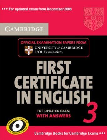 Cambridge First Certificate In English 3 Updated Exam Official Examination Papers Form University Of Camb English Learning Books English Exam Cambridge Book