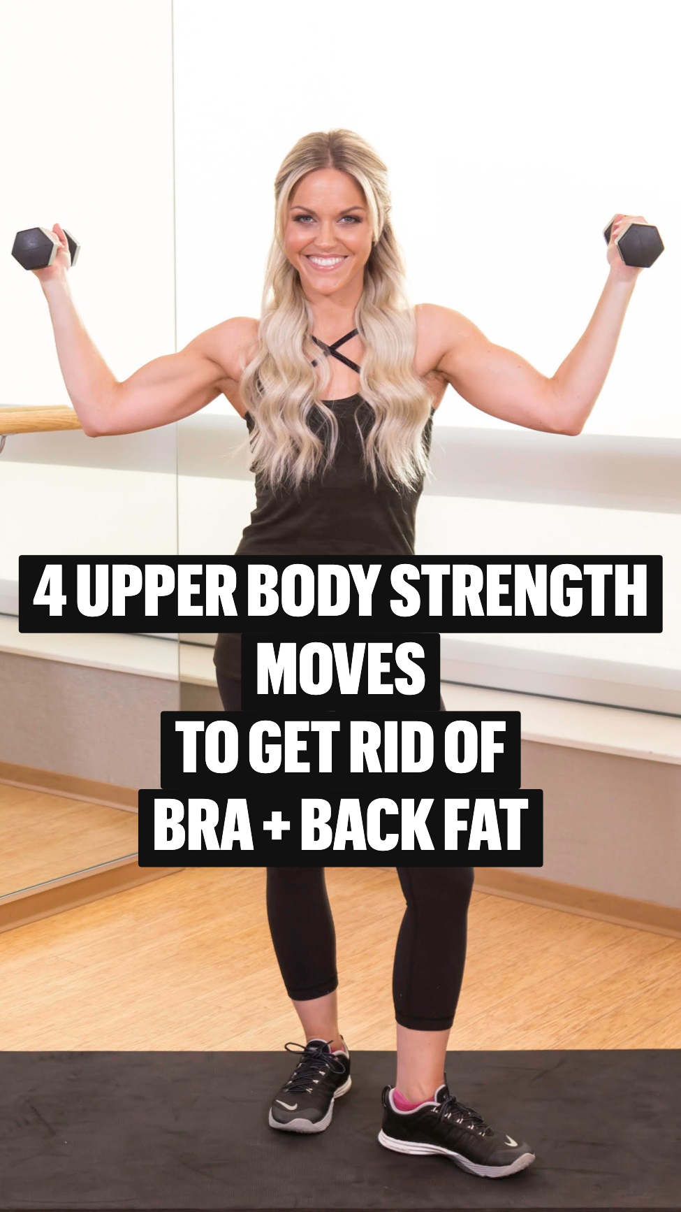 4 Upper Body Strength  Moves to Get Rid Of Bra + Back Fat