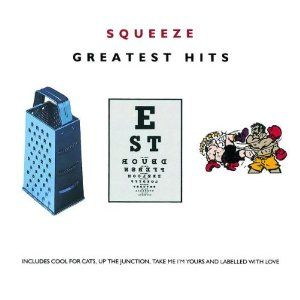 Squeeze Greatest Hits With Images Greatest Hits Cool