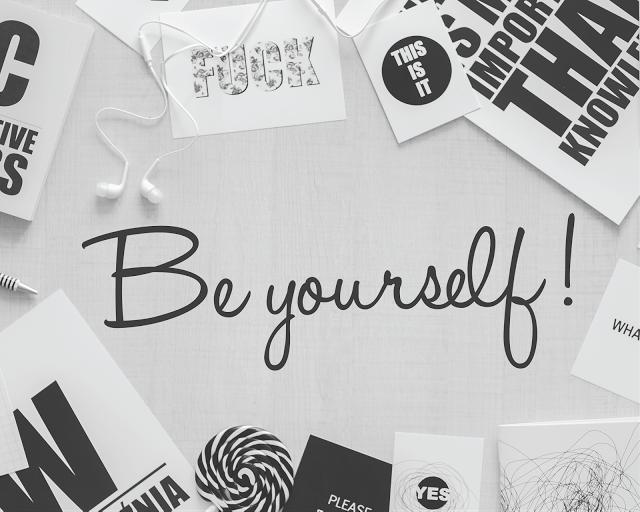 Be Yourself Jadilah Diri Sendiri Quotes Be Yourself