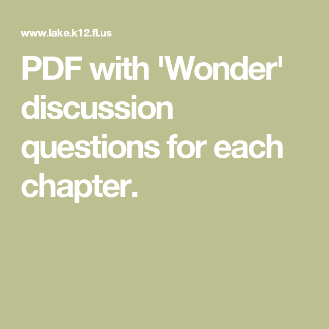 PDF with 'Wonder' discussion questions for each chapter  Also