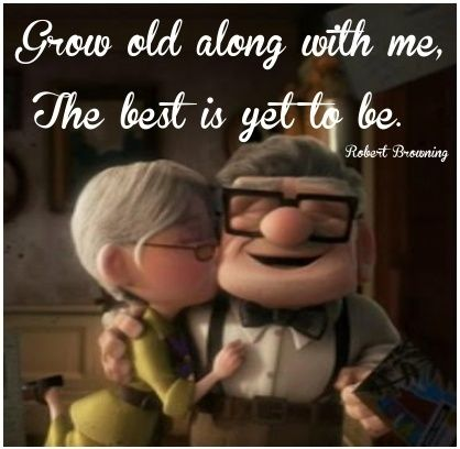 ♥ Remember when you're planning that wedding to plan your marriage. ♥ Ellie & Carl from the movie, Up, my favorite Disney Pixar movie ♥