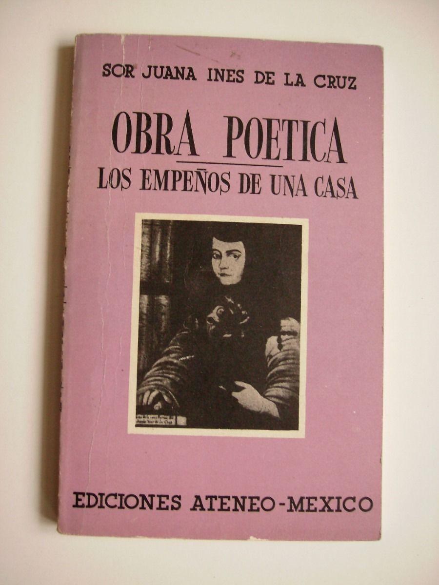 one of Sor Juan Inés de la Cruz books   Los Empeños De Una Casa