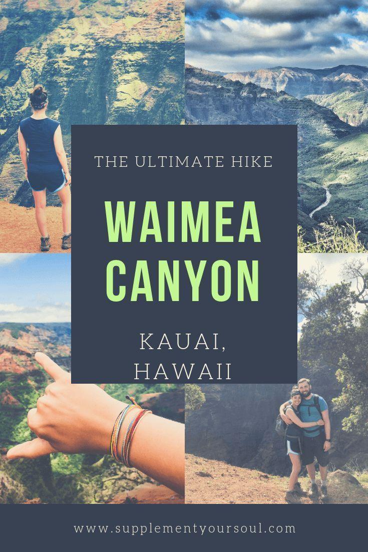 Hiking the grand canyon of the pacific waimea canyon