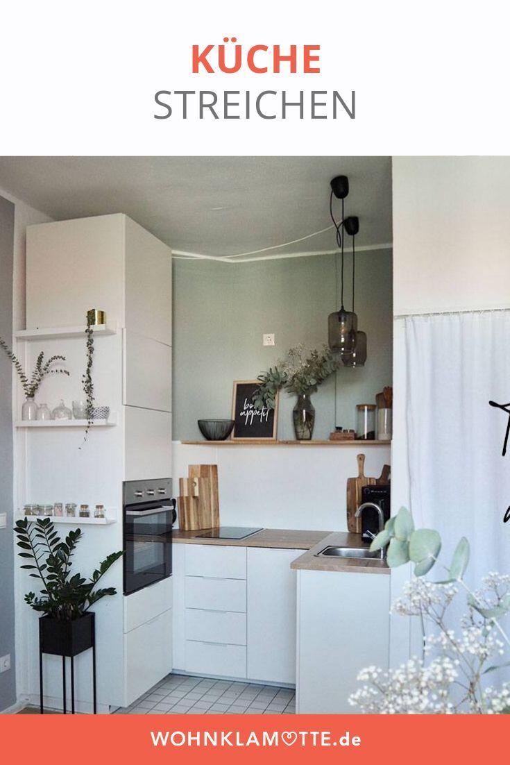 Küche streichen und die passende Einrichtung in 2020 (mit