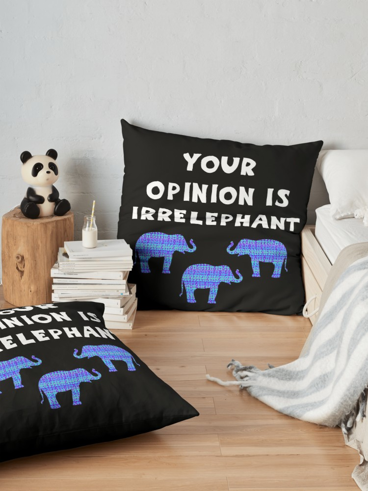 'your opinion is irrelephant, funny elephant wordplay, blue ethnic elephant silhouette' Floor Pillow by IvyArtistic