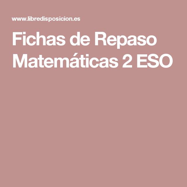 Fichas De Repaso Matemáticas 2 ESO
