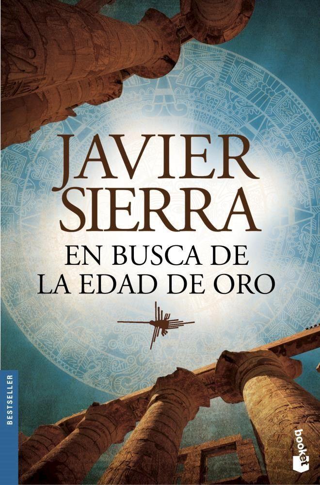 En Busca De La Edad De Oro Por Sierra Javier 9789875807600 Cúspide Com Libros Libros De Novelas Libros De Lectura