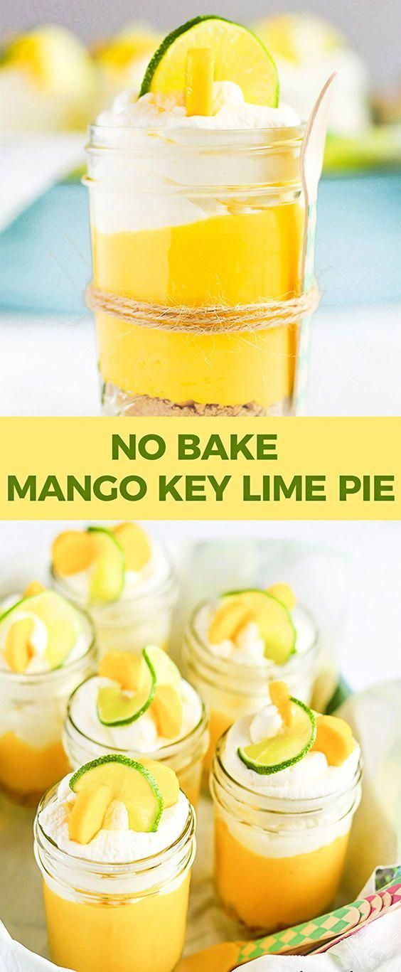 Quick and easy no bake mango key lime pies served in Mason jars. Perfect summer ... ,  ... Quick an