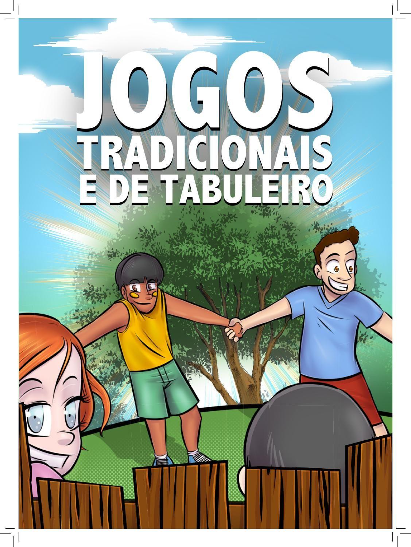Jogos Tradicionais E De Tabuleiro Jogos Tradicionais Jogos De