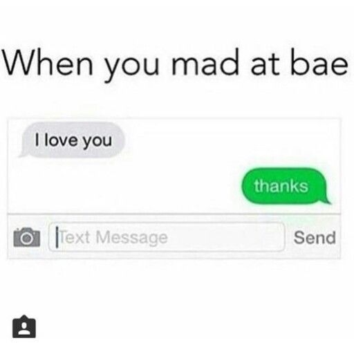 When your mad at Bae   Funny relationship, Funny ...