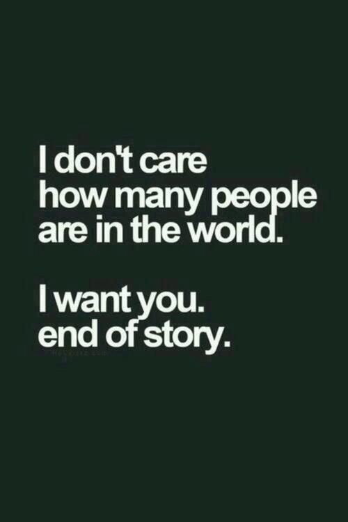 I Want You On We Heart It Quotes Pinterest Quotes Love
