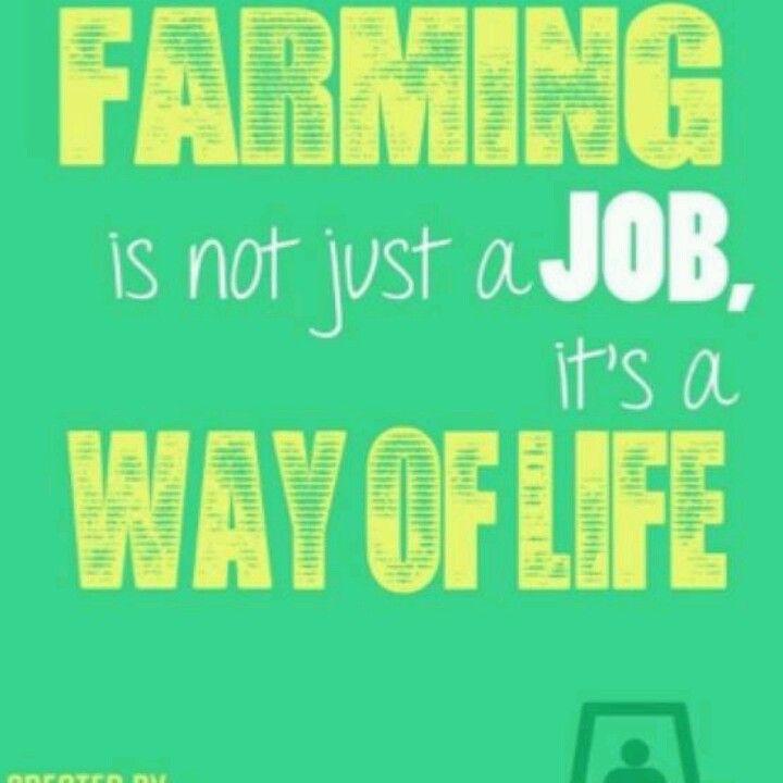 farming is not just a job, itu0027s a way of life Farm Life - job well done
