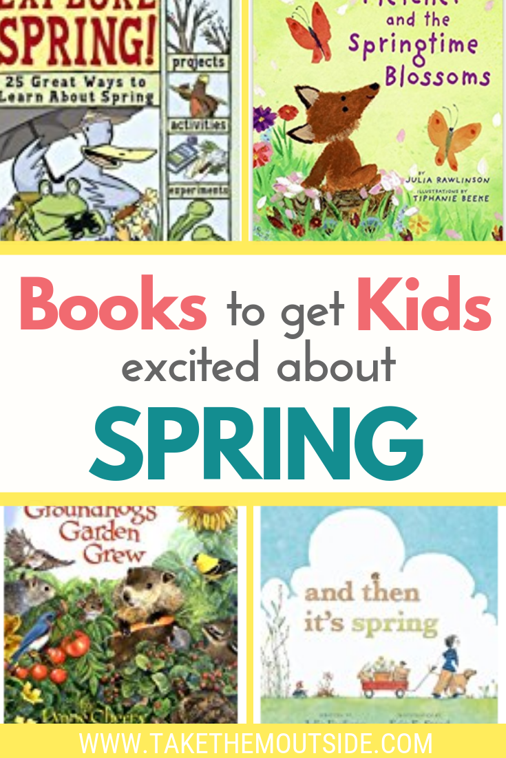 Nature Reading Kids Books About Spring And Gardening Spring Books Kindergarten Books Homeschool Nature Study