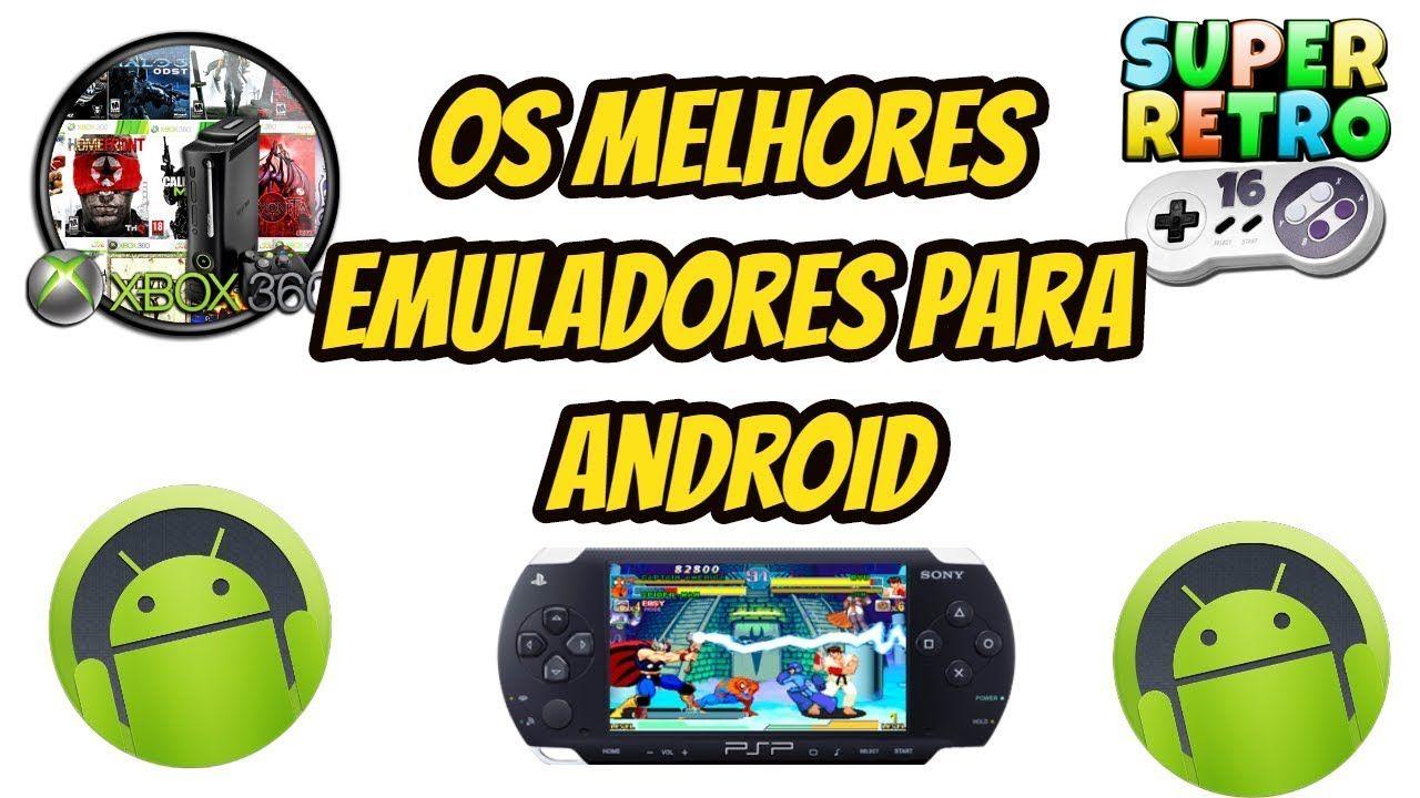 Os Melhores Emuladores Para Android Android Jogos Classicos