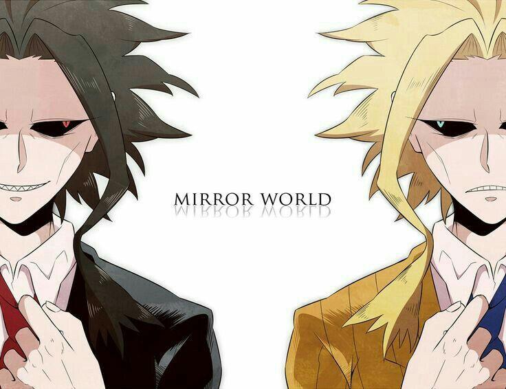 Mirror World, All Might, villain, hero, good, evil, text