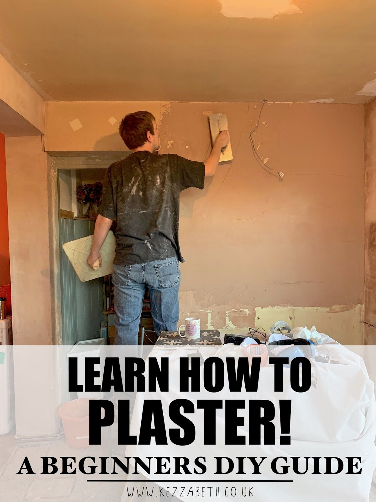 Ever wondered if you could do your own plastering to save some cash? We're sharing everything we know, so you can learn how! | www.kezzabeth.co.uk | #diy #diyplastering #plastering #homerenovation #homeimprovement #renovation #renovationblog
