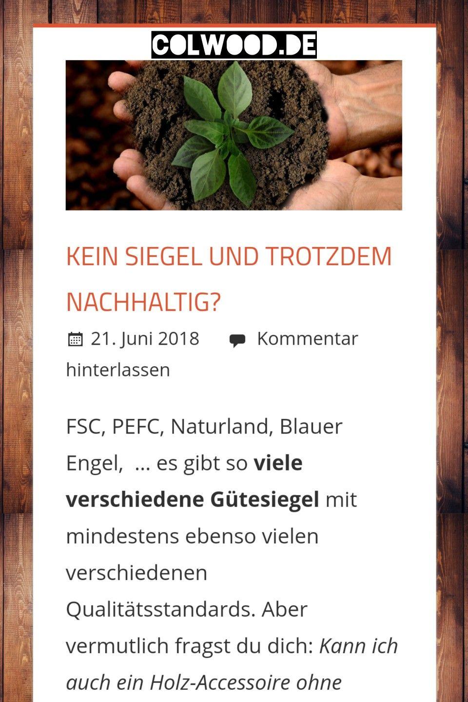Geht Nachhaltigkeit auch ohne Gütesiegel? Statt FSC UND PEFC gibt es ...