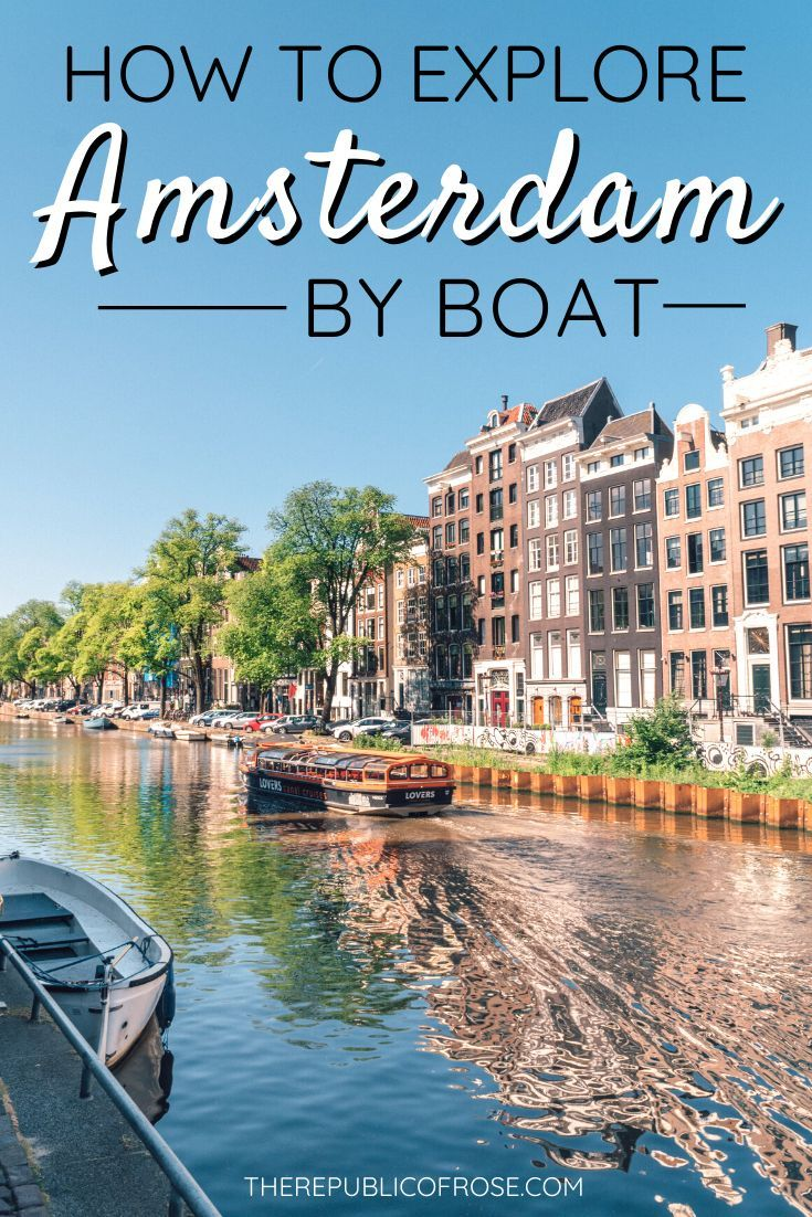 How to Explore Amsterdam by Boat | The Republic of Rose | #Amsterdam #Mokumboot #Netherlands #Canals #Europe