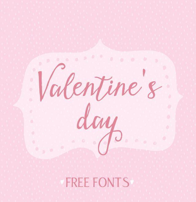 I put together a collection of Valentine's day fonts. They are all free for personal use so you can use them for any Valentine's day projects you want