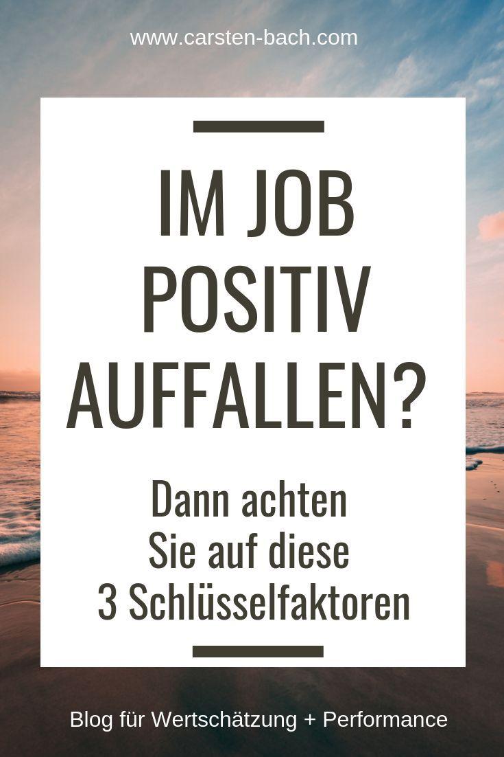 Positiv auffallen für mehr Erfolg im Beruf. Fleiß und gute Arbeit allein reichen nicht mehr aus. Erfahren Sie mehr über die 3 Schlüsselfaktoren fürs Karriere machen und 10 Schritte wie Sie sie umsetzen. Karriere Tipps für Angestellte. Selbstmarketing ohne Angeberei oder Ellbogen. Personal Branding, Positionierung, Marke Ich. Selbstentfaltung im Job und Büro, souveräner wirken, Selbstzweifel überwinden, mutiger werden, beruflich verändern, Erfolg im Job, Selbstmanagement