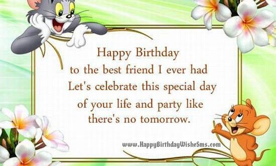 Birthday Wishes For Best Friend Boy Happy Birthday Wishes Birthday Greetin Happy Birthday Wishes Quotes Happy Birthday Friend Images Birthday Wishes Quotes