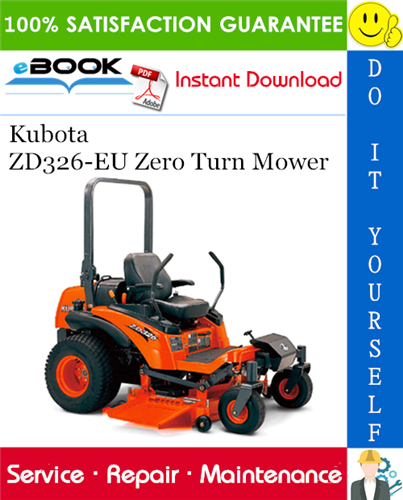 Kubota Zd326 Eu Zero Turn Mower Service Repair Manual Zero Turn Mowers Kubota Repair Manuals