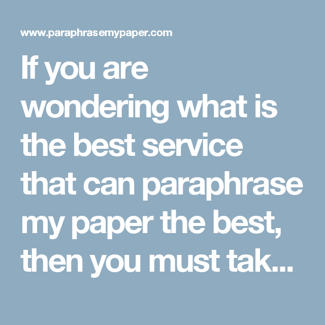 If You Are Wondering What I The Best Service That Can Paraphrase My Paper Then Must Take Some Thi Sentence Structure Improve Yourself