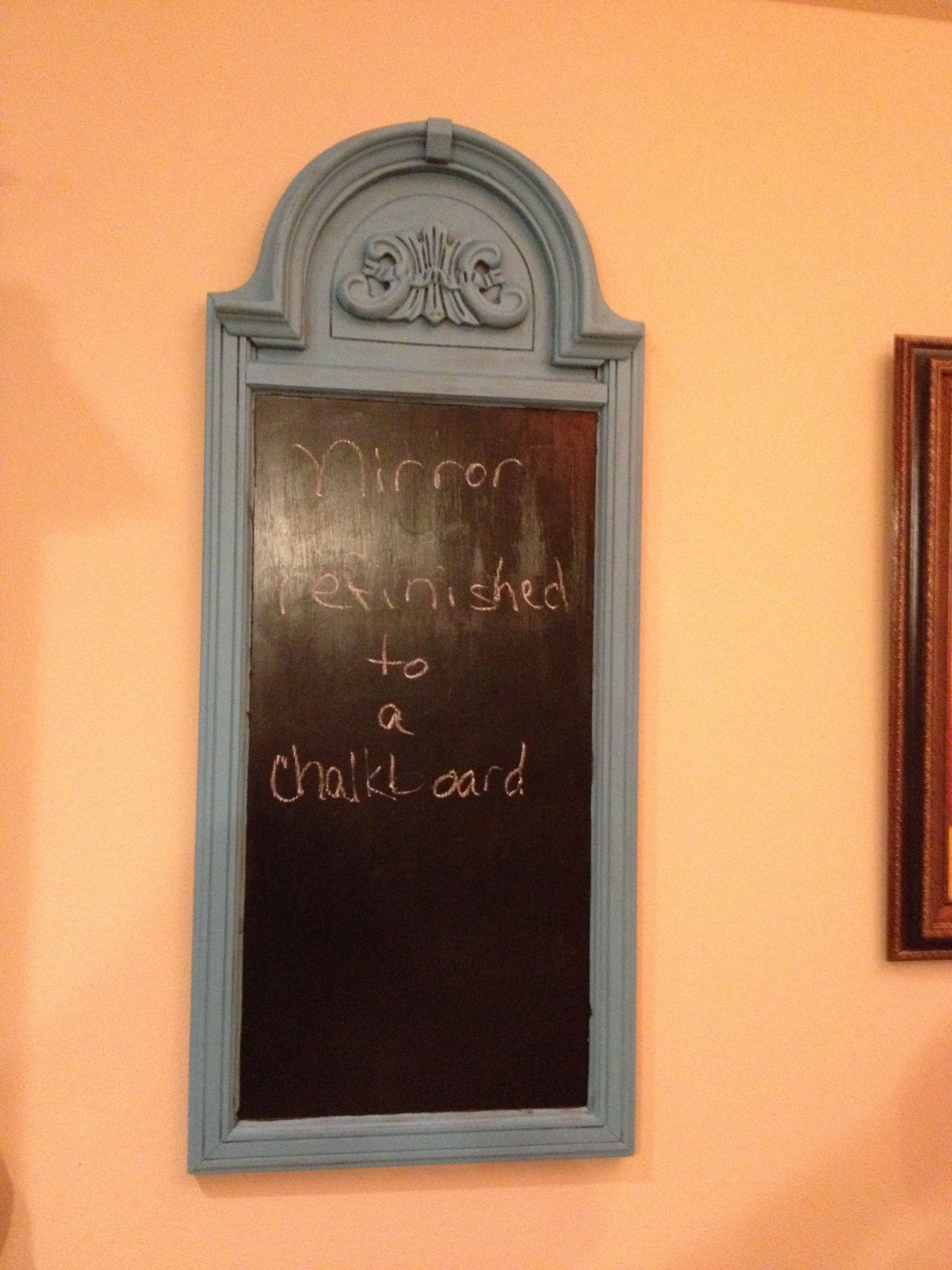 My refinished mirror. Distress painted frame and chalkboard paint ...