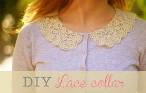 DIY Lace collars, next project for my the lace that my grandmother hand-knitted. In loving memory.