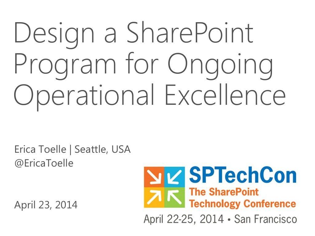 Design A Sharepoint Program For Ongoing Operational Excellence Sharepoint Operational Excellence Design