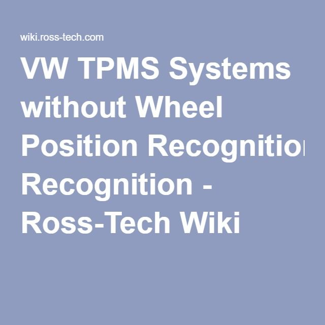 vw tpms systems without wheel position recognition - ross-tech wiki