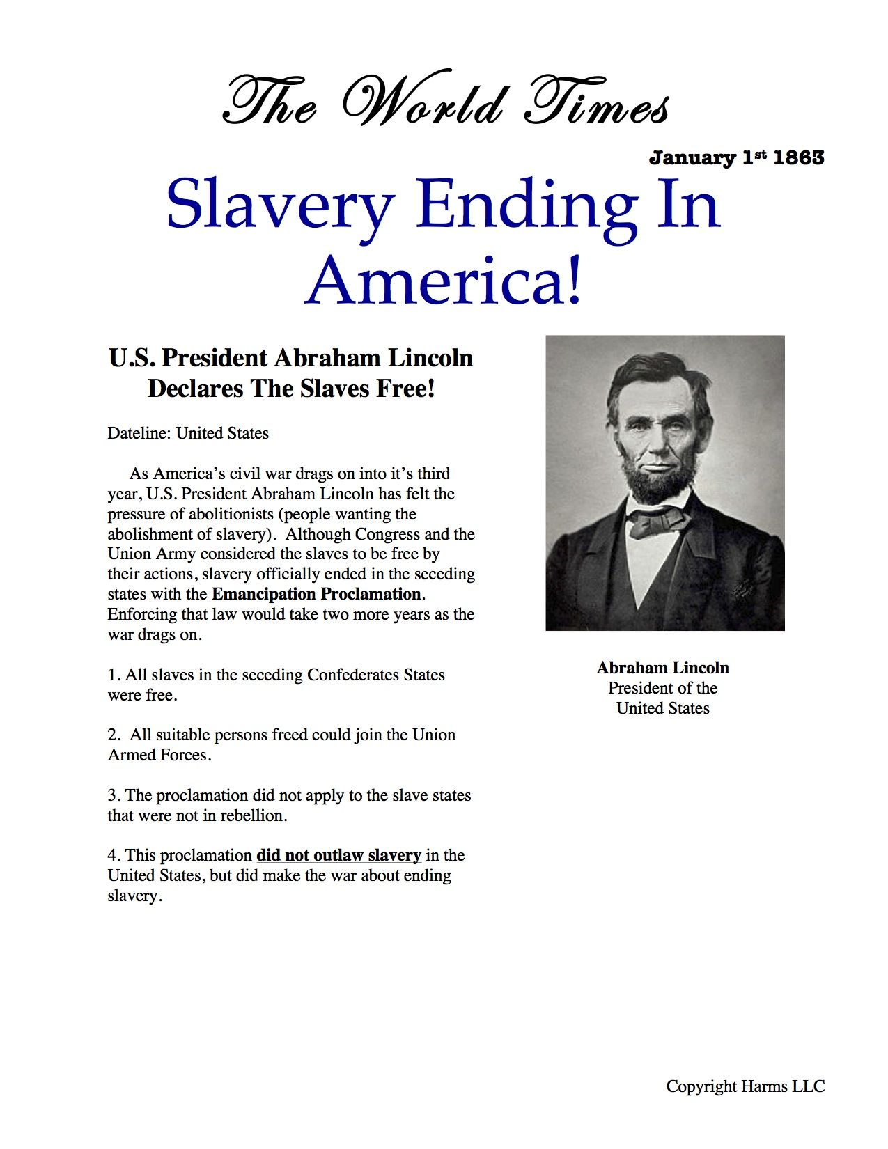 lincoln and emancipation dbq President lincoln claimed to be fighting to restore the union both sides began to mobilize men and supplies to the battlefield by the summer of 1861 in 1862, lincoln adopted the radical republican position that emancipation was a military necessity.