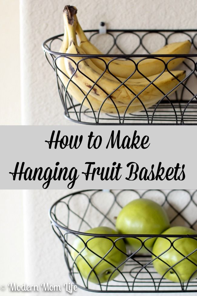Fruit Basket For Kitchen Reface Old Cabinets How To Make Hanging Baskets Free Up Space Storage I Love The Way Stored My In Made Store Them On Wall Super Cute And Budget Friendly Via Amodernmomlife