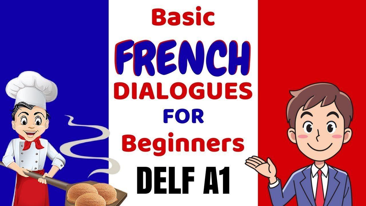 239 Dialogues En Francais French Conversations Learn French Basic French Dialogues And Conversation For Beginners D Learn French Why Learn French French Language Learning