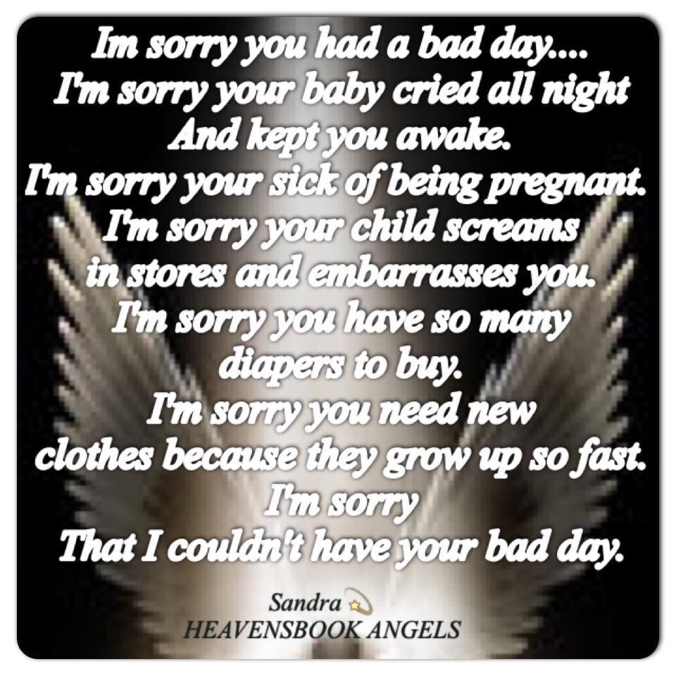 Your Bad Day My Bad Life Wanna Trade Grief Quotes My Baby Quotes Original Quotes